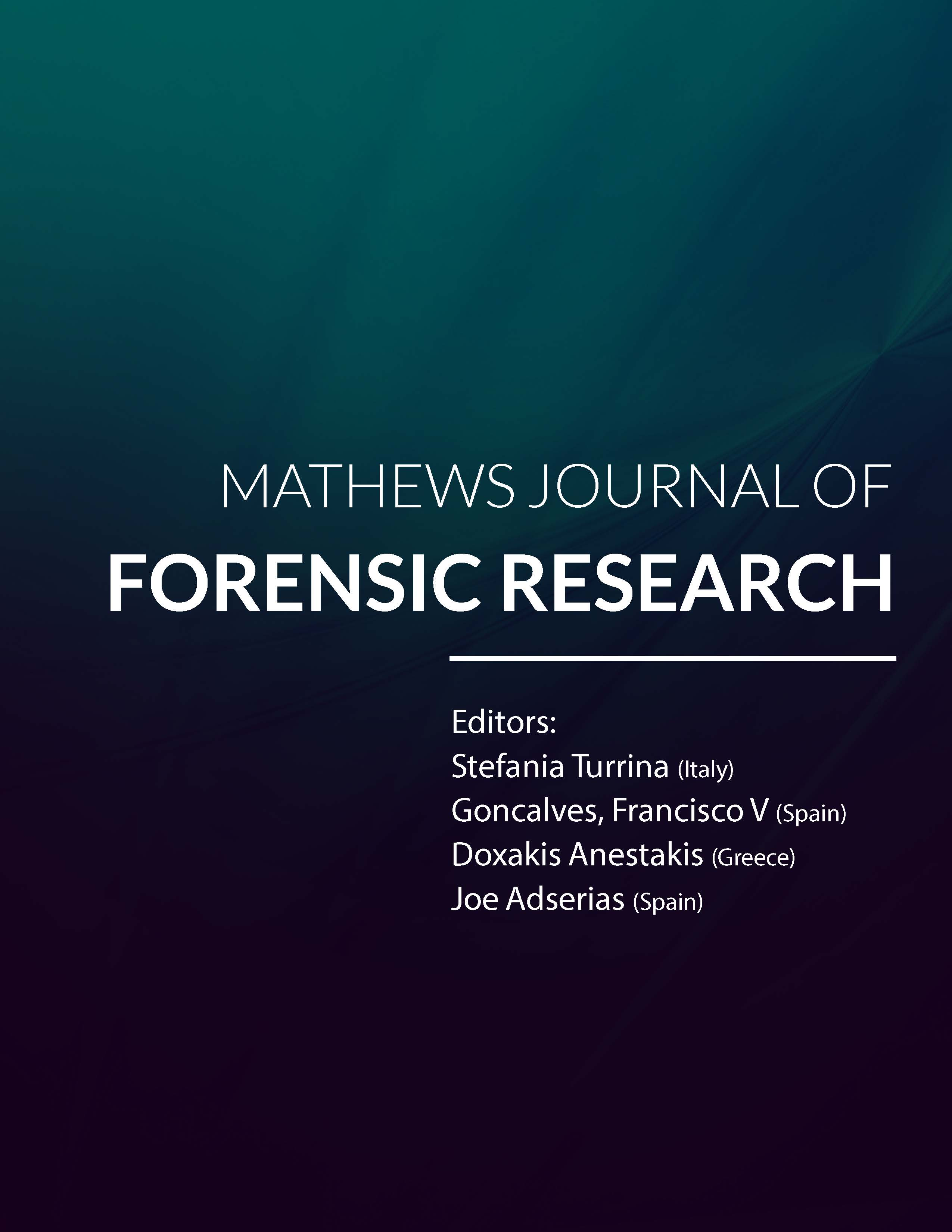Mathews Journal of Forensic Research